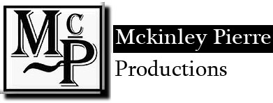 Mckinley Pierre Productions